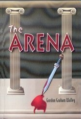 The Arena - Gordon Graham Walley